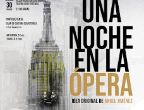 """VILLAFRANCA – El proyecto musical """"Una Noche en la Ópera"""", llegará ala Ciudad de la Música el 30 de Noviembre"""