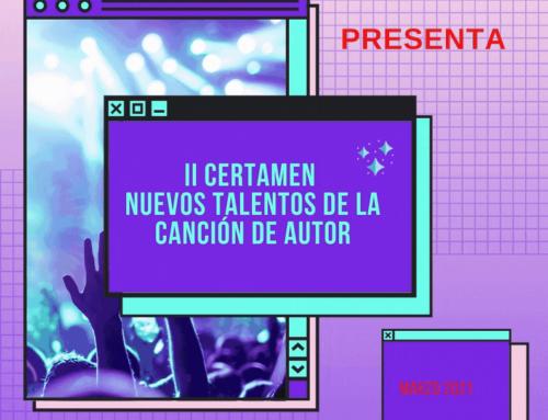 MÚSICA – Cantautaria convoca el 2º Certamen de Nuevos Talentos de la Canción de Autor